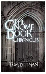 The Gnome Door Chronicles