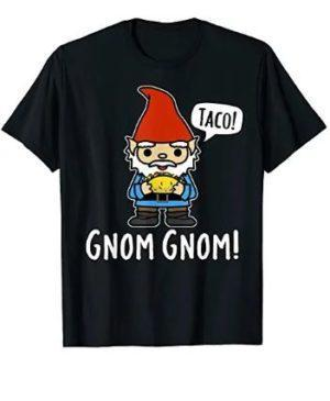 Gnome eating taco short sleeved tshirt